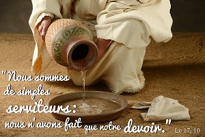 Augmente notre foi, serviteur ordinaire.